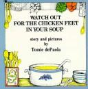 Watch out for the chicken feet in your soup.