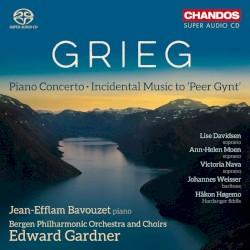 """Piano Concerto / Incidental Music to """"Peer Gynt"""" by Grieg ;   Jean-Efflam Bavouzet ,   Bergen Philharmonic Orchestra  and   Choirs ,   Edward Gardner"""