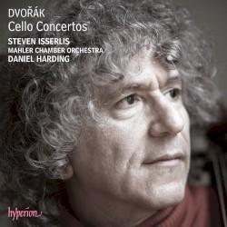 Cello Concertos by Dvořák ;   Steven Isserlis ,   Mahler Chamber Orchestra ,   Daniel Harding
