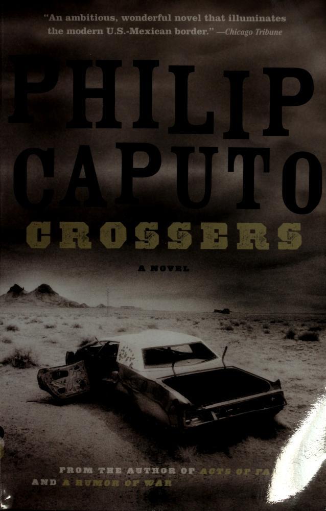 Crossers (Vintage Contemporaries) by Philip Caputo