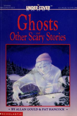 Cover of: Ghosts and other scary stories | Allan Gould
