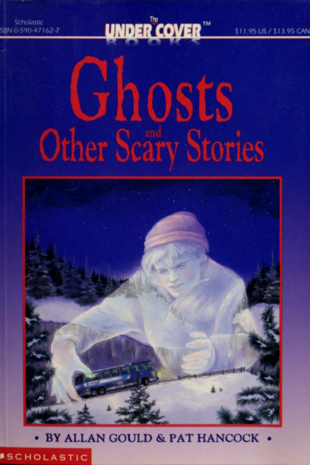 Ghosts and other scary stories by Allan Gould