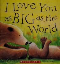 Cover of: I love you as big as the world | David Van Buren