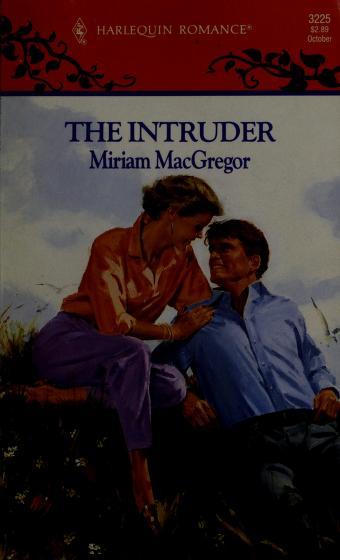 Cover of: Intruder | Miriam MacGregor