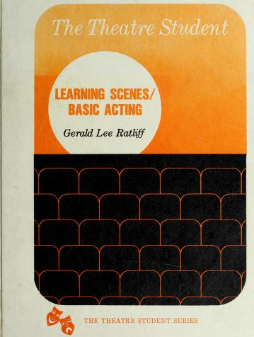 Cover of: Learning scenes/basic acting | Gerald Lee Ratliff
