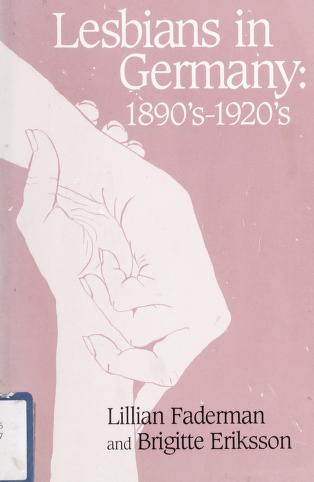 Cover of: Lesbians in Germany by Lillian Faderman, Brigitte Eriksson