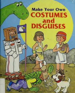 Cover of: Make your own costumes and disguises | Judith Conaway
