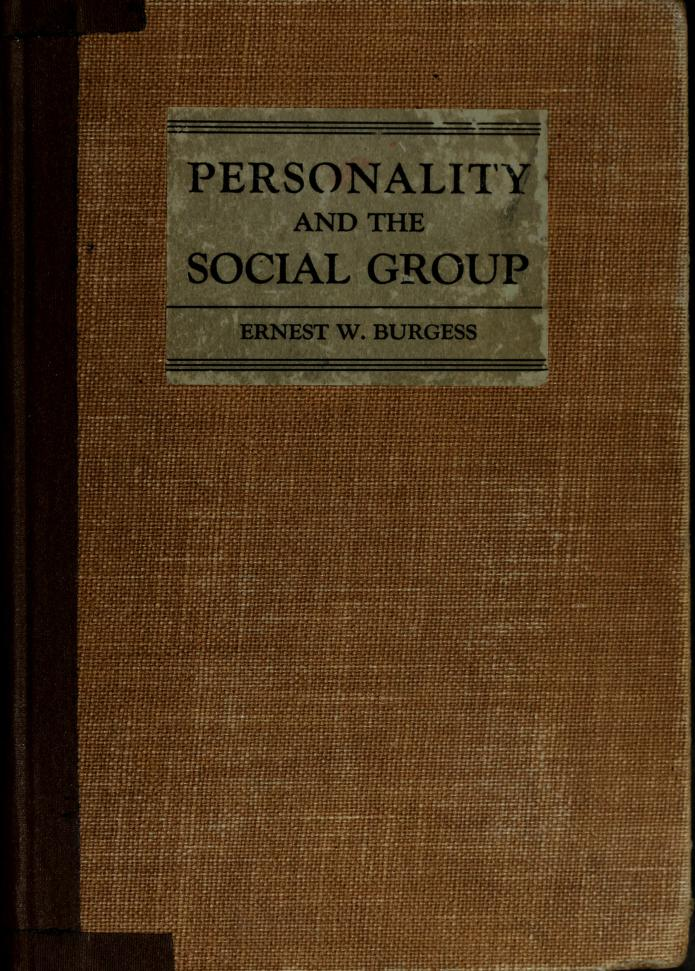 Personality and the social group by Ernest Watson Burgess