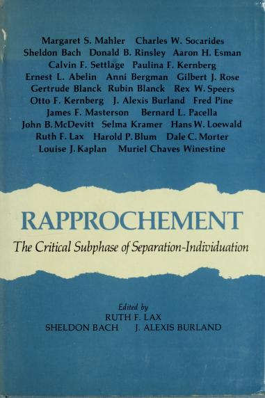 Rapprochement by edited by Ruth F. Lax, Sheldon Bach, J. Alexis Burland.