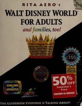 Cover of: Walt Disney World for adults   Rita Aero