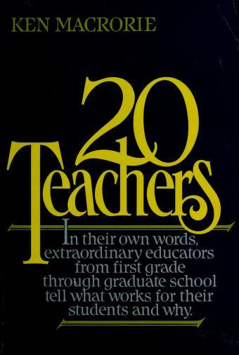 Cover of: Twenty teachers | Ken Macrorie