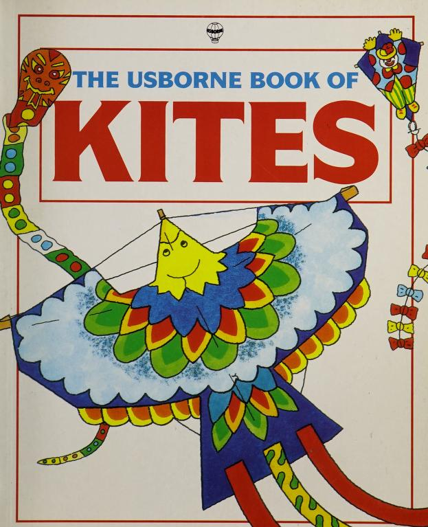 The Usborne book of kites by Susan Mayes