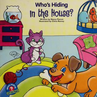 Cover of: Who's hiding in the house? | Nancy Parent