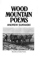 Wood mountain poems