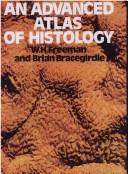 An advanced atlas of histology by W. H. Freeman